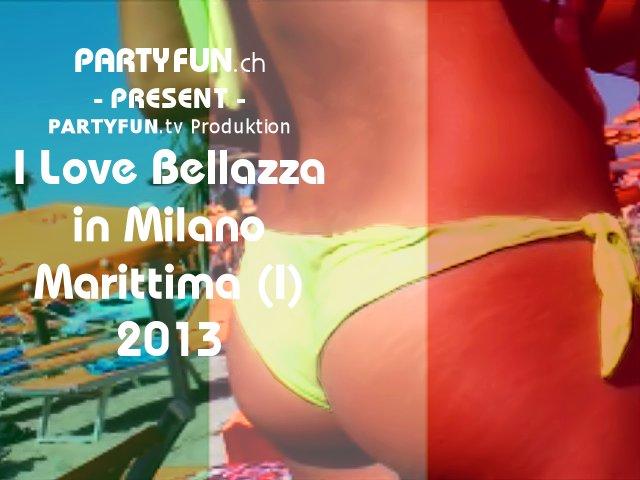 I Love Bellazza in Milano Marittima (I) 2013