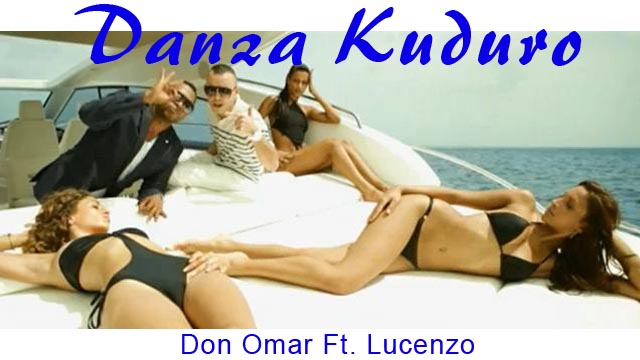 Don Omar Ft. Lucenzo Danza Kuduro