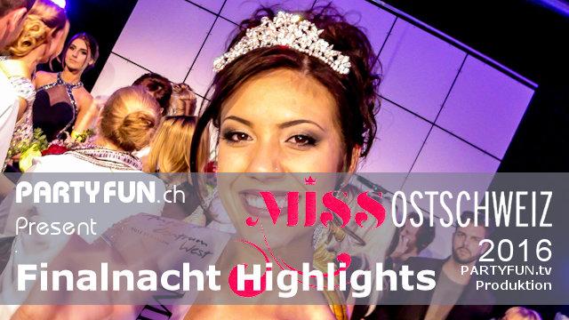 Miss Ostschweiz 2016 - Finalnacht
